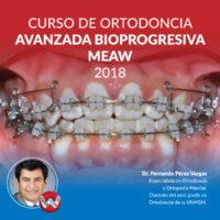 Curso de Ortodoncia Avanzada Bioprogresiva/MEAW 2018
